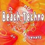 Level 2 Beach Techno