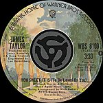James Taylor How Sweet It Is [To Be Loved By You] / Sarah Maria (Digital 45)