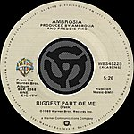 Ambrosia Biggest Part Of Me / Livin' On My Own (Digital 45)