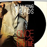 Talking Heads Once In A Lifetime / This Must Be The Place (Naïve Melody)(Live At The Pantages Theatre, December 1983] [Digital 45]