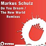 Markus Schulz Do You Dream/The New World (4-Track Maxi-Single)