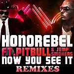 Honorebel Now You See It (Remixes)