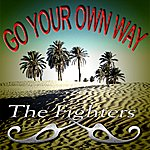The Fighters Go Your Own Way (2-Track Single)