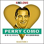 Perry Como I'm Gonna Love That Gal - Like She's Never Been Loved Before - 4 Mi Love Ep