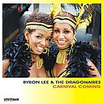 Byron Lee & The Dragonaires Carnival Coming