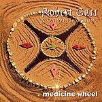 Robert Gass & On Wings Of Song Medicine Wheel