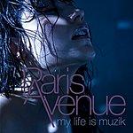 Paris Avenue My Life Is Muzik (4-Track Maxi-Single)