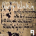 Sean Biddle Dirty Walkin (Single)