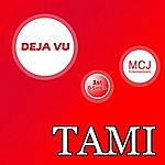 Tami Deja-Vu