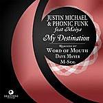 Justin Michael My Destination (8-Track Maxi-Single)