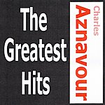 Charles Aznavour Charles Aznavour - The Greatest Hits