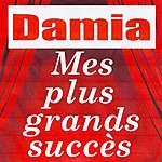 Damia Mes Plus Grands Succès