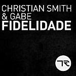 Christian Smith Fidelidade (Single)