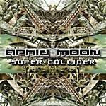 Aphid Moon Super Collider