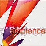 Garry Judd Ambience