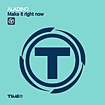 Aladino Make It Right Now (3-Track Maxi-Single)