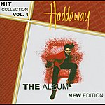 Haddaway Hit Collection Vol. 1-The Album New Edition