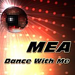 Mea Dance With Me (Single)
