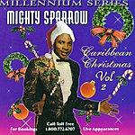The Mighty Sparrow Caribbean Christmas Vol.2