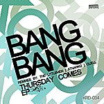 The Bang Bang Thursday Comes - EP