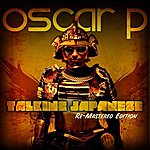 Oscar P Talking Japanese (2-Track Single)