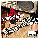 Armand Van Helden Funk Phenomena 2010 Remix