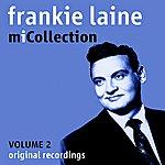 Frankie Laine Mi Collection - Volume 2