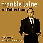 Frankie Laine Mi Collection - Volume 3