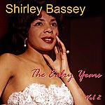 Shirley Bassey The Early Years Volume 2