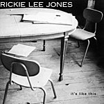 Rickie Lee Jones It's Like This