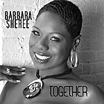 Barbara Sheree Together