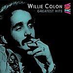 Willie Colón Greatest Hits