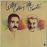 Willie Colón Willie Colón/Tito Puente