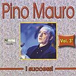 Pino Mauro I Successi di Pino Mauro, Vol. 3