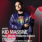 Kid Massive Thru The Fire (5-Track Maxi-Single)