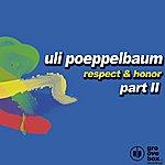 Uli Poeppelbaum Respect & Honor (Part 2) (4-Track Maxi-Single)