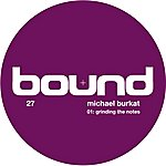 Michael Burkat Grinding The Notes (2-Track Single)