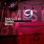 Rousseau Times Go By - EP