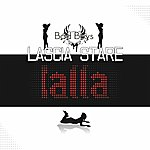 Bad Boy's Lascia Stare Lalla (3-Track Maxi-Single)