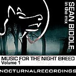 Sean Biddle Music For The Night Breed Vol.1