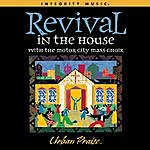 Motor City Mass Choir Revival In The House