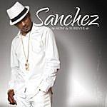 Sanchez Now & Forever