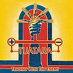 Tuatara Trading With The Enemy