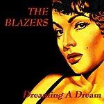 The Blazers Dreaming A Dream