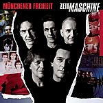 Münchener Freiheit Zeitmaschine (Re-Recorded)