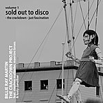 Billie Ray Martin The Crackdown Project, Vol.1 (Sold Out To Disco: The Crackdown / Fascination) (Feat. Lusty Zanzibar, Stephen Mallinder & Maertini Broes)