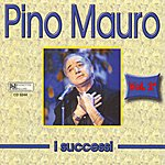 Pino Mauro I Successi di Pino Mauro, Vol. 2