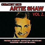 Artie Shaw & His Orchestra Greatest Hits Vol.2