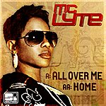 MC Lyte All Over Me / Home