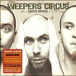 Weepers Circus Faites Entrer